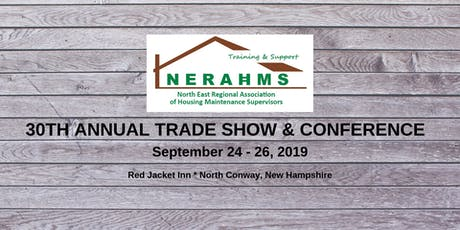 30th Annual NERAHMS Trade Show & Conference 2019 tickets