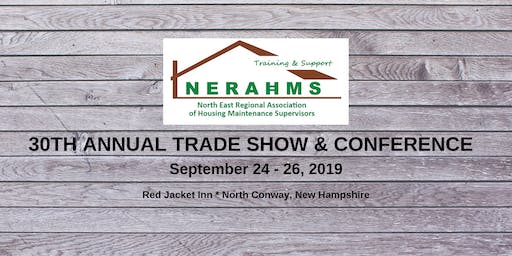 30th Annual NERAHMS Trade Show & Conference 2019