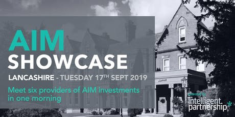 AIM Showcase for financial advisers and wealth managers | Lancashire tickets