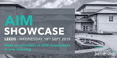 AIM Showcase for financial advisers and wealth managers | Leeds