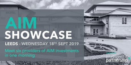 AIM Showcase for financial advisers and wealth managers | Leeds tickets