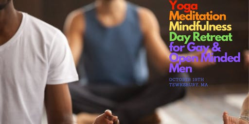 Yoga, Mindfulness and Meditation Day Retreat for Gay & Open Minded Men