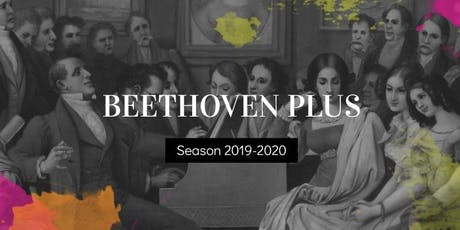 ISC 2019/2020 Season : Beethoven Plus tickets