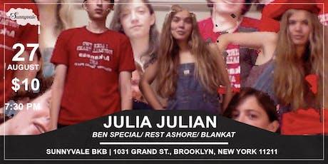 Julia Julian/Ben Special/ Rest Ashore/ Blankat tickets