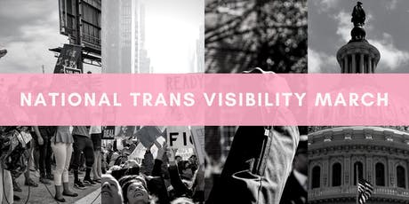 National Trans Visibility March on DC tickets