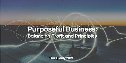 Purposeful Business: Balancing Profit and Principles