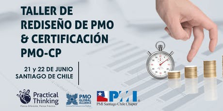 Taller Diseño y Rediseño PMO (PMO Value Ring) & Certificación PMO-CP Chile 2019 boletos