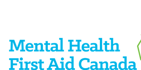 Mental Health First Aid: Mental Health Commission of Canada tickets