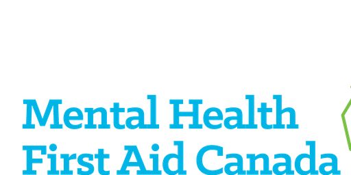 Mental Health First Aid: Mental Health Commission of Canada