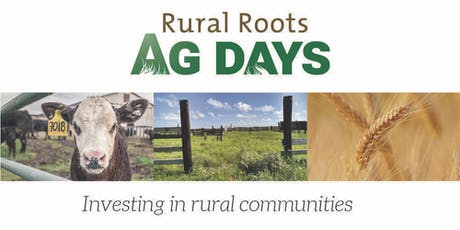Rural Roots Ag Days - Fort Macleod - June 20 tickets