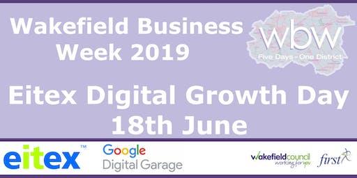 Wakefield Business Week 2019 - Eitex Digital Growth Day