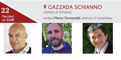 Elezioni comunali Gazzada Schianno - Il confronto