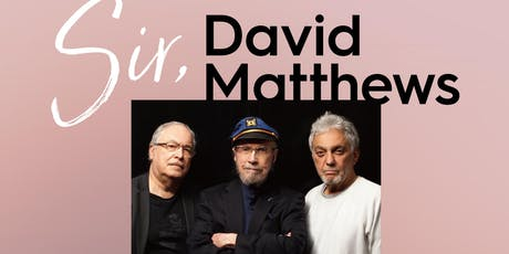 The David Matthews Trio with Eddie Gomez and Steve Gadd tickets