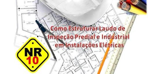 Como Estruturar Laudo de Inspeção Predial e Industrial em Instalações Elétricas