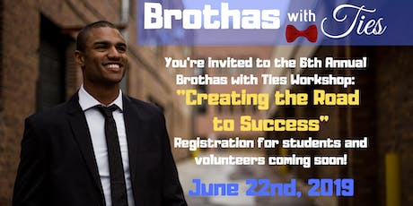 Brothas with Ties- Creating the road to Success tickets