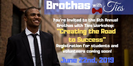 Brothas with Ties- Creating the road to Success