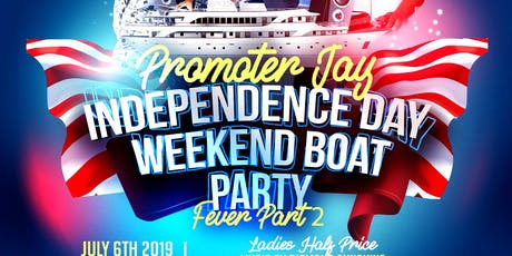 Fever 2 : Independence Day Weekend Boat Party  tickets