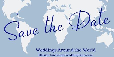 Mission Inn Weddings Around the World Wedding Showcase tickets
