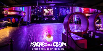Peaches And Cream - A 2000's R&B And Hip Hop  Party With Special Guest