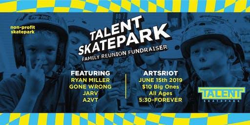 Talent Skatepark Family Reunion Fundraiser 2.0