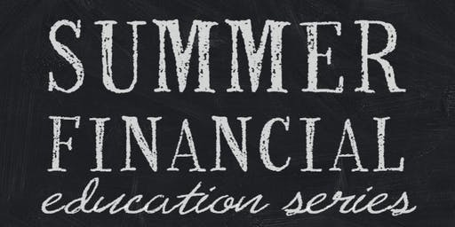 Summer Financial Education Series sponsored by LifeMark Securities
