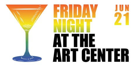 Friday Night at the Art Center tickets