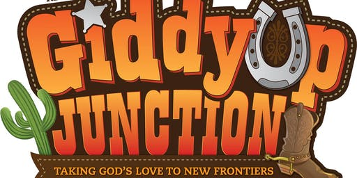 GiddyUp Junction VBS, July 29-Aug 3