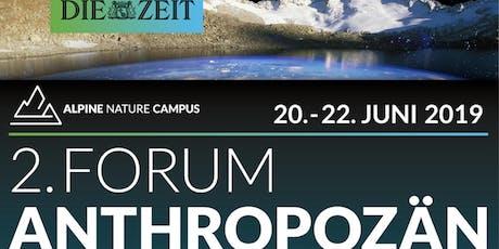 2. FORUM ANTHROPOZÄN  Natur - Innovation - Verantwortung tickets