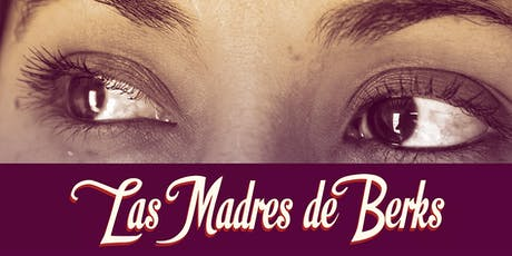 """Las Madres de Berks"" Documentary Screening at the Susquehanna Museum of Art- Harrisburg, PA tickets"