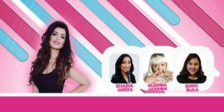 LOL (Ladies Of Laughter) With Noreen Khan : Leicester tickets
