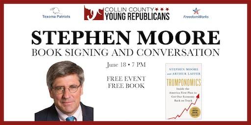 Collin YRs present Stephen Moore, author of Trumponomics