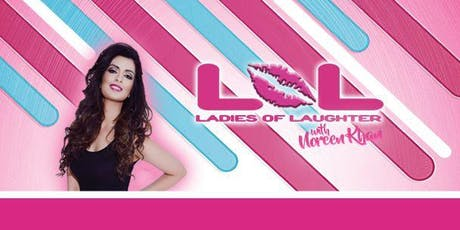 LOL (Ladies Of Laughter) With Noreen Khan : Glasgow tickets
