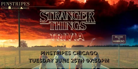 Stranger Things Trivia at Pinstripes Chicago tickets