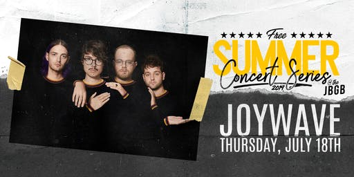 Joywave live at JBGB July 18th