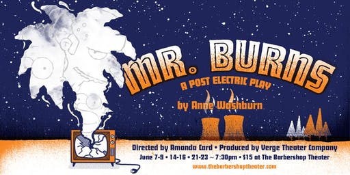 Mr. Burns: a post-electric play by Anne Washburn