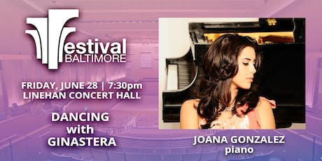FESTIVAL BALTIMORE Concert 7: DANCING with GINASTERA tickets