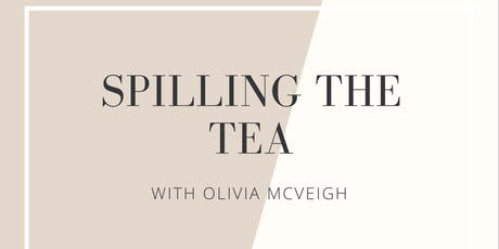 Spilling the Tea with Olivia McVeigh tickets