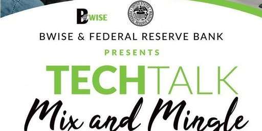 BWISE Presents...Tech Talk/Mix and Mingle with The Federal Reserve Bank