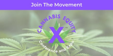 CannabisEquityX™ Conference and Expo tickets