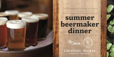 Firestone Walker Beermaker Dinner at Oceanpoint Ranch