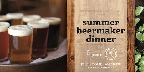 Firestone Walker Beermaker Dinner at Oceanpoint Ranch tickets