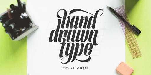 Hand Drawn Type with Ari Woeste
