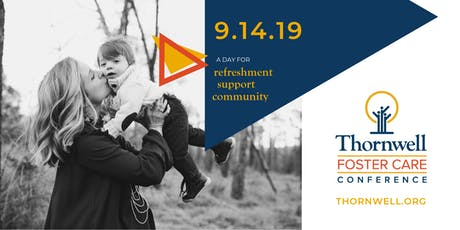 Thornwell Foster Care Conference tickets