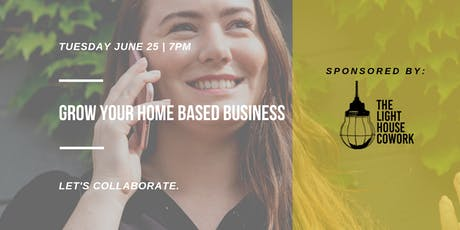 Grow your Home Based Business Workshop tickets
