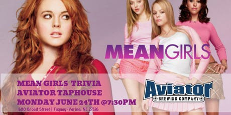 Mean Girls Trivia at Aviator Tap House tickets