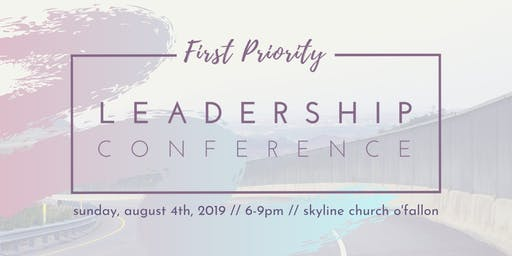 First Priority Leadership Conference