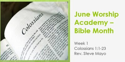 Worship Academy Bible Month with Rev Steve Mayo - Wed 5th June