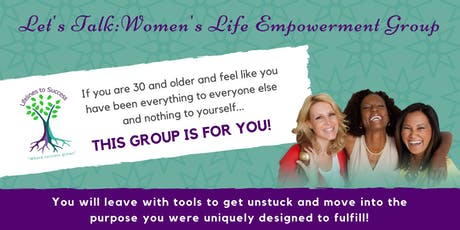 Let's Talk Women's Life Empowerment Group tickets