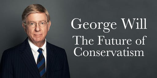 George Will: The Future of Conservatism