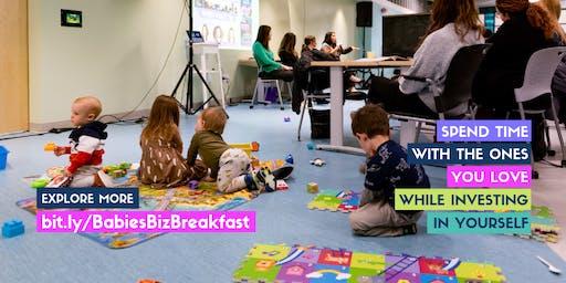 Summer 2019 Pop-Up Event: Babies, Business + Breakfast